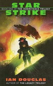 Star Strike: Book One of the Inheritance Trilogy - Ian Douglas - cover