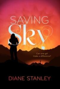 Saving Sky - Diane Stanley - cover