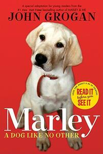 Marley: A Dog Like No Other - John Grogan - cover