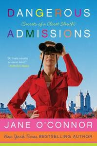 Dangerous Admissions: Secrets of a Closet Sleuth - Jane O'Connor - cover