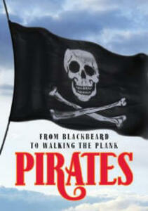 Pirates: From Blackbeard to Walking the Plank - David Pickering - cover