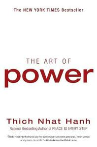 The Art of Power - Thich Nhat Hanh - cover