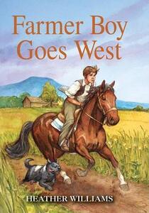 Farmer Boy Goes West - Heather Williams - cover