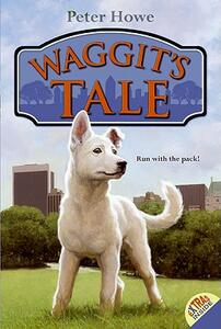 Waggit's Tale - Peter Howe - cover
