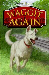 Waggit Again - Peter Howe - cover