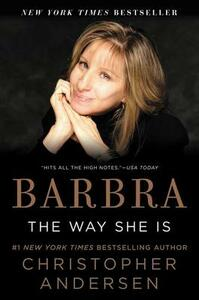 Barbra: The Way She Is - Christopher Andersen - cover