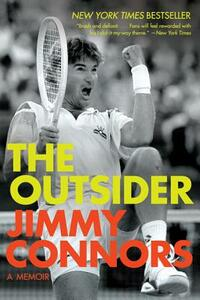 The Outsider: A Memoir - Jimmy Connors - cover