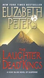 The Laughter of Dead Kings: A Vicky Bliss Novel of Suspense - Elizabeth Peters - cover