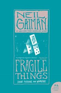 Fragile Things: Short Fictions and Wonders - Neil Gaiman - cover