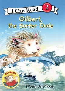 Gilbert the Surfer Dude - Diane Degroat - cover