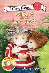 Gilbert And The Lost Tooth - Diane Degroat - cover