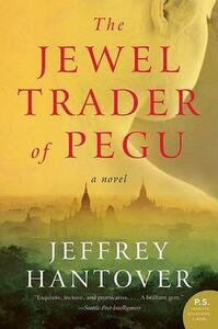 The Jewel Trader of Pegu - Jeffrey Hantover - cover