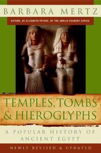 Temples, Tombs & Hieroglyphs: A Popular History of Ancient Egypt - Barbara Mertz - cover