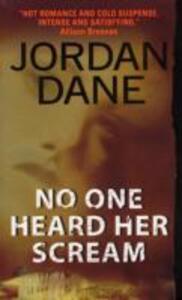 No One Heard Her Scream - Jordan Dane - cover