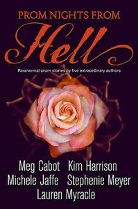 Prom Nights from Hell - Meg Cabot,Kim Harrison,Michele Jaffe - cover