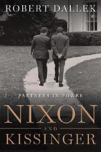 Nixon And Kissinger: Partners in Power Unabridged 8/480 - Robert Dallek - cover