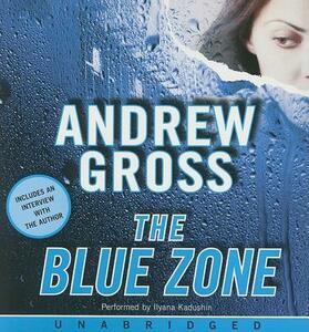 The Blue Zone Unabridged - Andrew Gross - cover