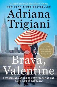 Brava, Valentine - Adriana Trigiani - cover