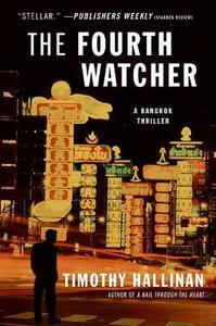 The Fourth Watcher: A Novel of Bangkok - Timothy Hallinan - cover