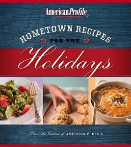 Hometown Recipes for the Holidays - Candace Floyd,Jill Melton,Nancy Hughes - cover
