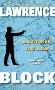 Me Tanner, You Jane - Lawrence Block - cover