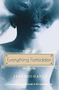 Everything Forbidden - Jess Michaels - cover