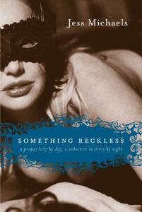 Something Reckless - Jess Michaels - cover