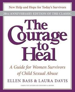 The Courage to Heal: A Guide for Women Survivors of Child Sexual Abuse - Ellen Bass - cover