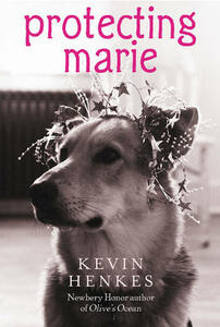 Protecting Marie - Kevin Henkes - cover