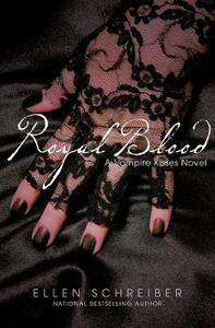 Vampire Kisses 6: Royal Blood - Ellen Schreiber - cover