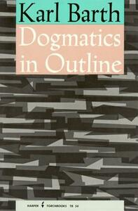Dogmatics in Outline - Karl Barth - cover