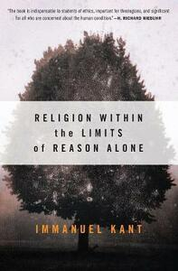 Religion within the Limits of Reason Alone - Immanuel Kant - cover