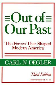 Out of Our Past - Carl N. Degler - cover