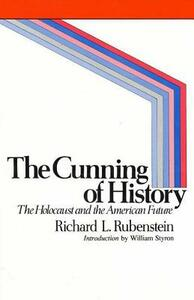 The Cunning of History - Richard Rubenstein - cover