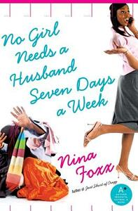 No Girl Needs a Husband Seven Days a Week - Nina Foxx - cover