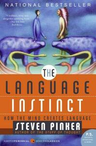 The Language Instinct: How the Mind Creates Language - Steven Pinker - cover