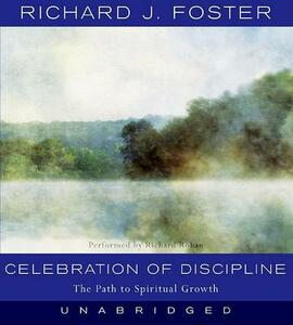 Celebration of Discipline: The Path to Spiritual Growth - Richard J Foster - cover