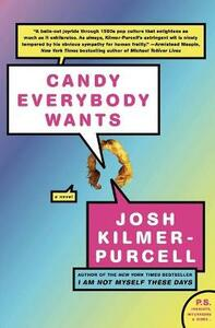 Candy Everybody Wants - Josh Kilmer-Purcell - cover