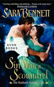 Sin With a Scoundrel: The Husband Hunters Club - Sarah Bennett - cover