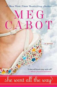 She Went All the Way - Meg Cabot - cover