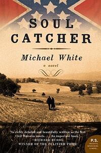 Soul Catcher - Michael C White - cover