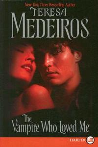 Vampire Who Loved Me - Teresa Medeiros - cover