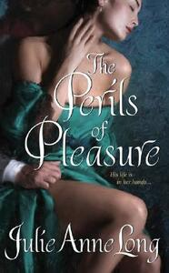 The Perils of Pleasure: Pennyroyal Green Series - Julie Anne Long - cover