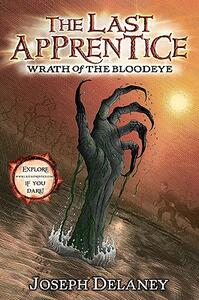 The Last Apprentice: Wrath of the Bloodeye (Book 5) - Joseph Delaney - cover