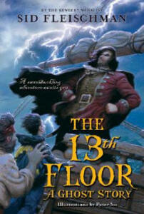 The 13th Floor: A Ghost Story - Sid Fleischman - cover