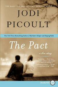 The Pact: A Love Story - Jodi Picoult - cover