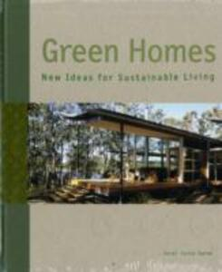 Green Homes: New Ideas for Sustainable Living - Sergi Costa Duran - cover
