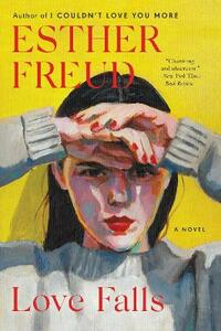 Love Falls - Esther Freud - cover