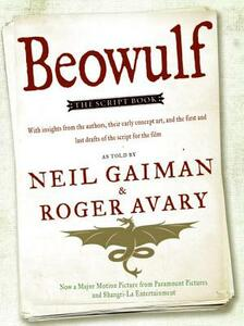 Beowulf: The Script Book - Neil Gaiman,Roger Avary - cover