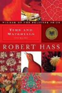 Time and Materials: Poems 1997-2005 - Robert Hass - cover
